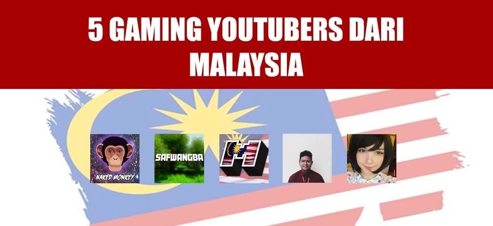 5 Gaming Youtubers Di Malaysia